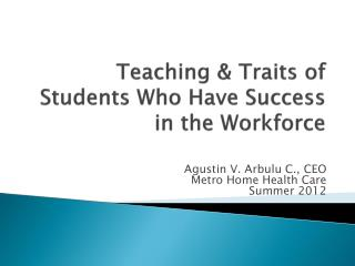 Teaching & Traits of Students Who Have Success in the Workforce