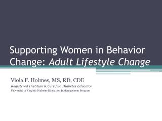 Supporting Women in Behavior Change: Adult Lifestyle Change