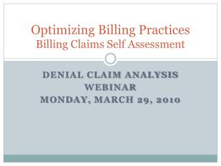 Optimizing Billing Practices Billing Claims Self Assessment