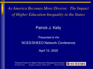 As America Becomes More Diverse:  The Impact of Higher Education Inequality in the States