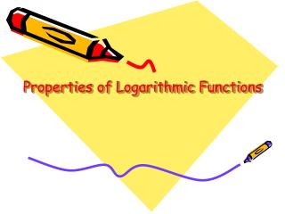Properties of Logarithmic Functions