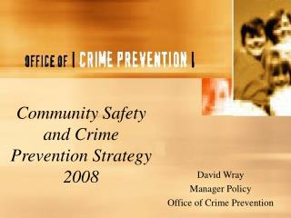 Community Safety and Crime Prevention Strategy 2008