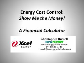 Energy Cost Control: Show Me the Money! A Financial Calculator