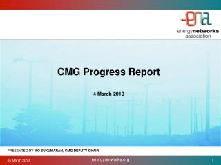 CMG Progress Report 4 March 2010