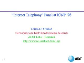 """Internet Telephony"" Panel at ICNP '98 Cormac J. Sreenan"
