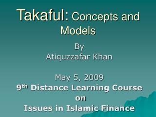 Takaful:  Concepts and Models