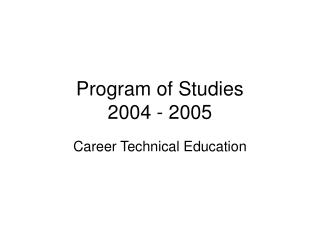 Program of Studies 2004 - 2005