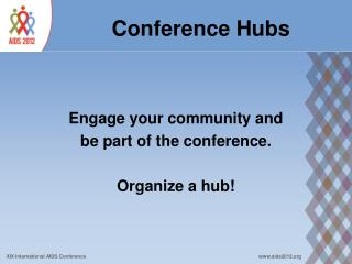Conference Hubs
