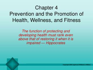 Chapter 4 Prevention and the Promotion of Health, Wellness, and Fitness