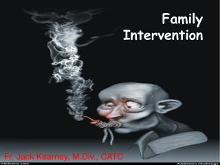 Family Intervention