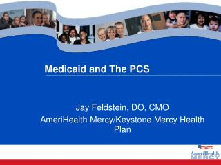 Medicaid and The PCS