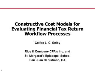 Constructive Cost Models for Evaluating Financial Tax Return Workflow Processes