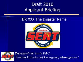 Draft 2010 Applicant Briefing