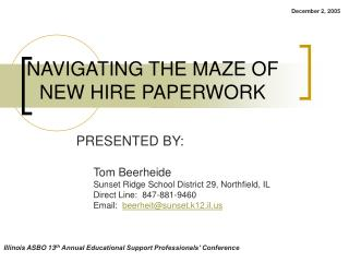 NAVIGATING THE MAZE OF NEW HIRE PAPERWORK