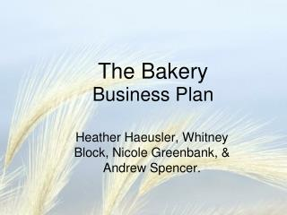 The Bakery Business Plan