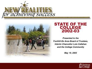 STATE OF THE COLLEGE 2002-03 Presented to the
