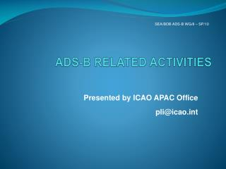 ADS-B RELATED ACTIVITIES