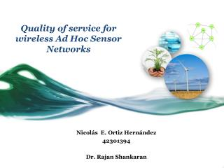 Quality  of service for wireless Ad Hoc Sensor Networks