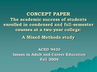 ACED 9420 Issues in Adult and Career Education Fall 2004