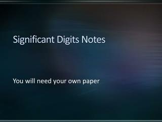Significant Digits Notes