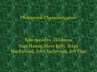 Photoresist Characterization