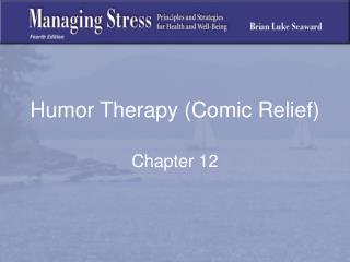 Humor Therapy (Comic Relief)