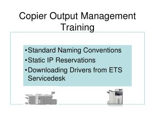 Copier Output Management Training