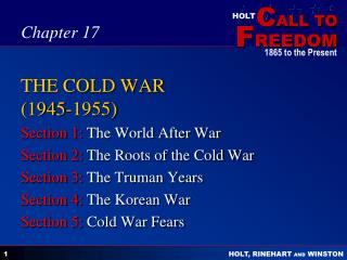 THE COLD WAR (1945-1955)
