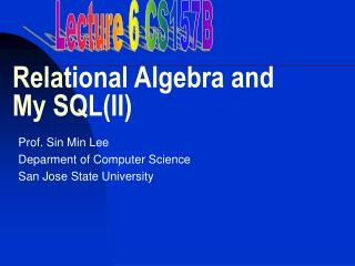 Relational Algebra and My SQL(II)