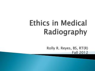 Ethics in Medical Radiography