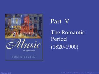 The Romantic Period 1820-1900
