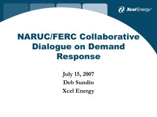 NARUC/FERC Collaborative Dialogue on Demand Response