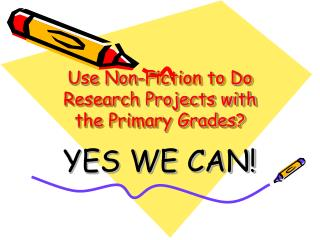 Use Non-Fiction to Do Research Projects with the Primary Grades?