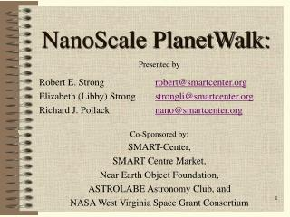 NanoScale PlanetWalk: