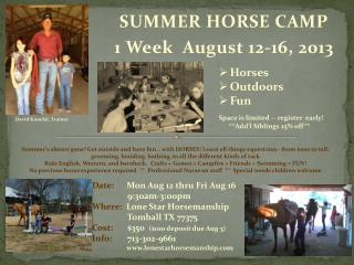 SUMMER HORSE CAMP              1 Week  August 12-16, 2013