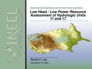 Low Head / Low Power Resource Assessment of Hydrologic Units  11 and 17