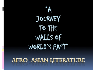 """""""A Journey to the walls of world's past"""""""