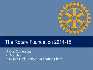 The Rotary Foundation 2014-15