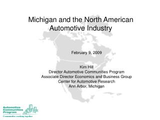 Michigan and the North American  Automotive Industry