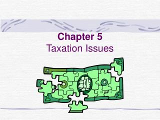 Chapter 5 Taxation Issues
