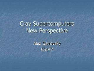 Cray Supercomputers New Perspective