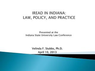 IREAD in Indiana: Law, Policy, and Practice