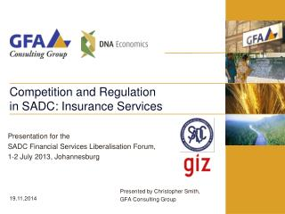 Competition and Regulation in SADC: Insurance Services