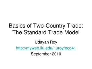 Basics of Two-Country Trade: The Standard Trade Model
