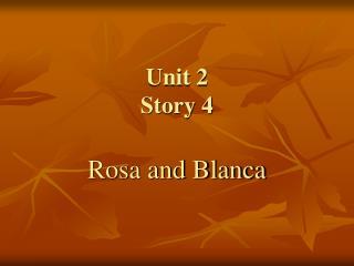 Unit 2 Story 4