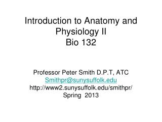 Introduction to Anatomy and Physiology II Bio 132