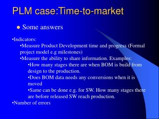 PLM case:Time-to-market