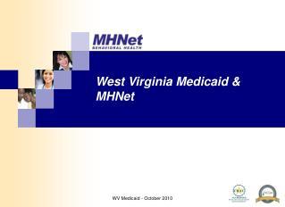 West Virginia Medicaid & MHNet