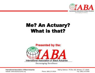 Me? An Actuary?  What is that?
