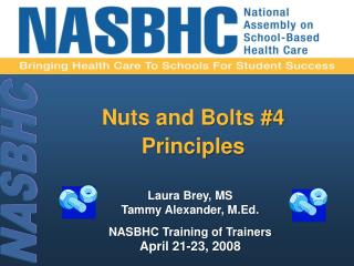 Nuts and Bolts #4 Principles